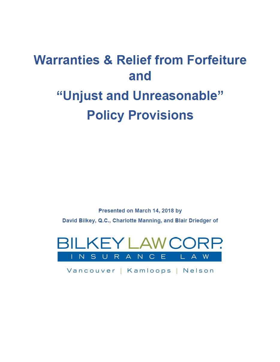 "Warranties & Relief from Forfeiture and ""Unjust and Unreasonable"" Policy Provisions"